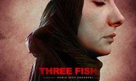 """İran filmi; """"Üç Balık"""" gösterime girdi"""